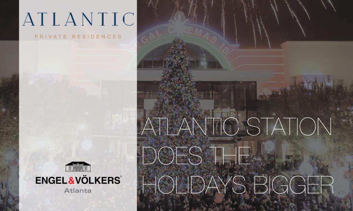 Atlantic Station Does The Holidays Bigger